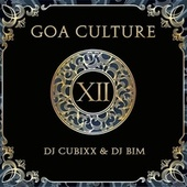 Goa Culture, Vol. 12 (Compiled By Cubixx & DJ Bim) by Various Artists