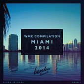 WMC Compilation Miami 2014 - EP by Various Artists