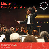 Mozart's Final Symphonies by Alan Gilbert