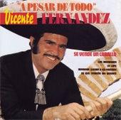 A Pesar De Todo by Vicente Fernández