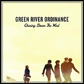 Chasing Down the Wind by Green River Ordinance