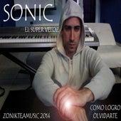 Como Logro Olvidarte by Sonic