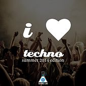 I Love Techno (Summer 2014 Edition) by Various Artists