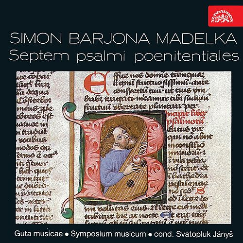 Madelka: Septem psalmi poentiales by Symposium musicum