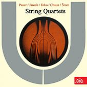 Pauer, Jaroch, Jirko, Chaun, Šrom: String Quartets by Various Artists