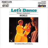 Let's Dance, Vol. 5: Modern Collection (Michelle) by Columbia Ballroom Orchestra
