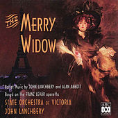 The Merry Widow – Ballet Music by John Lanchbery and Alan Abbott Based on the Franz Lehár Operetta by State Orchestra of Victoria