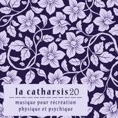La Catharsis - Vingtième Édition by Various Artists