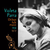 Chilean Folk Music (1958), Volume 2 by Violeta Parra