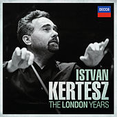 István Kertész - The London Years by Various Artists