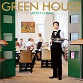 Green House by Satoshi Ogawa