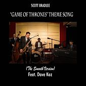 Game of Thrones Theme (feat. Dave Koz) by Scott Bradlee