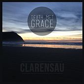 Death Met Grace by Clarensau