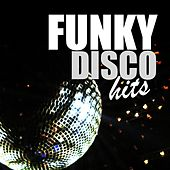 Funky Disco Hits by Various Artists