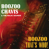 Boozoo, That's Who! by Boozoo Chavis