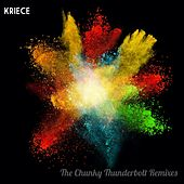 The Chunky Thunderbolt Remixes - Single by Kriece