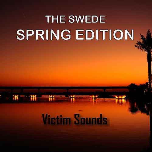 Spring Edition - Single by The Swede