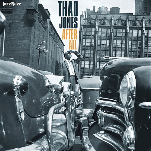 After All - Ballad Artistry Only by Thad Jones