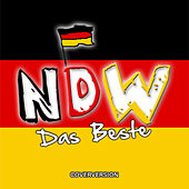 Neue Deutsche Welle - Das Beste! by Various Artists