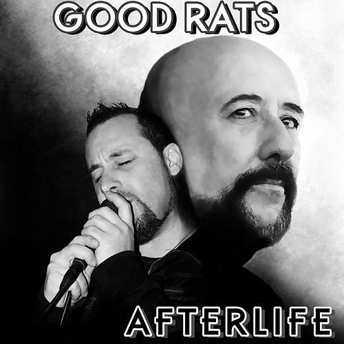 Afterlife by Good Rats