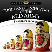 Russian Folk Songs by Choir and Orchestra of the Red Army