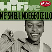 Rhino Hi-Five: Me'Shell Ndegeocello by Meshell Ndegeocello