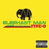 Five-O by Elephant Man