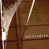 Nothington by Nothington