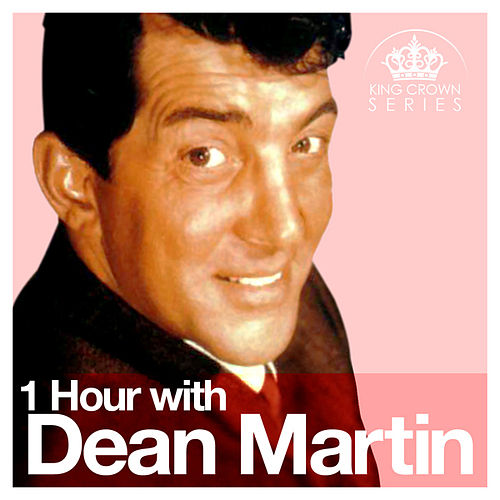 1 Hour with Dean Martin by Dean Martin