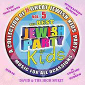 The Best Jewish Party, Vol. 5 by David & The High Spirit