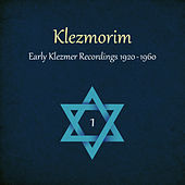 Klezmorim (Early Klezmer Recordings 1920 - 1960), Volume 1 by Various Artists