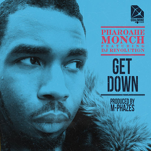 Get Down (feat. DJ Revolution) [prod. By M-Phazes] by Pharoahe Monch