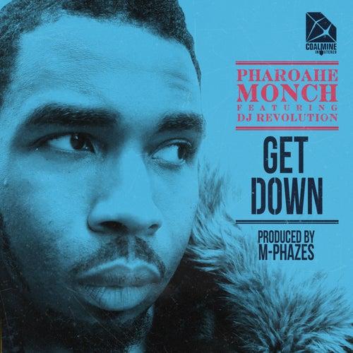 Get Down (feat. DJ Revolution) [prod. By M-Phazes] by Pharoahe Monch