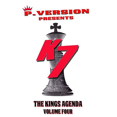 The Kings Agenda Volume Four by K7