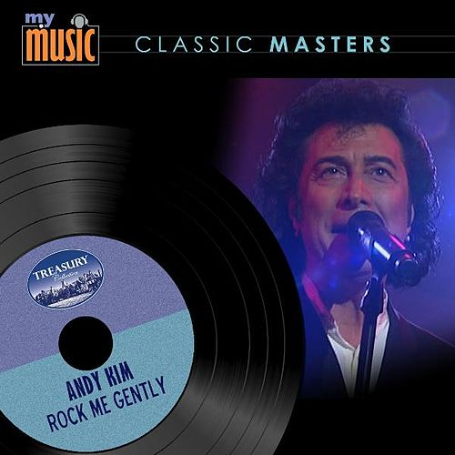 Rock Me Gently by Andy Kim
