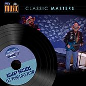 Let Your Love Flow by Bellamy Brothers