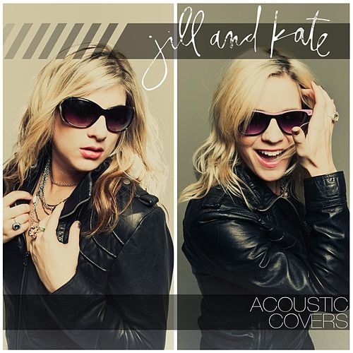 Acoustic Covers by JillandKate