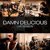 Live session by Damn Delicious