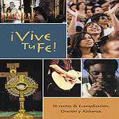 ¡Vive Tu Fe! by Various Artists