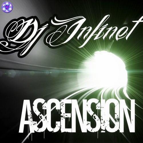 Ascension - Single by DJ Infinet