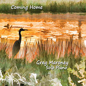 Coming Home by Greg Maroney