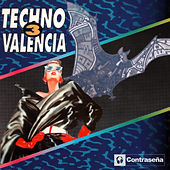 Techno Valencia Vol.3 (Sonido De Valencia) by Various Artists