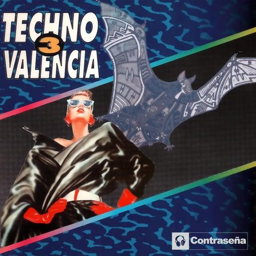 Techno Valencia Vol.3 (Sonido De Valencia) by Various Artists