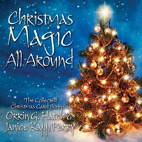 Christmas Magic All Around by Janice Kapp Perry