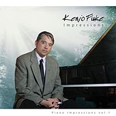 Piano Impressions, Vol. 1 by Kenio Fuke