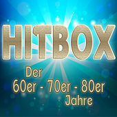 Hitbox Der 60er, 70er & 80er Jahre by Various Artists