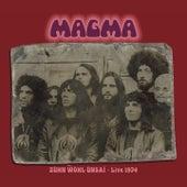Zühn Wol Ünsai (Live in Bremen 06.02.1974) by Magma