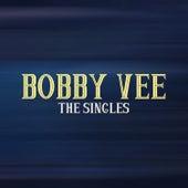 The Singles von Bobby Vee