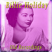 Old Recordings by Billie Holiday