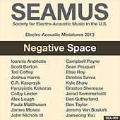 SEAMUS Electro-Acoustic Miniatures 2013: Negative Space by Various Artists